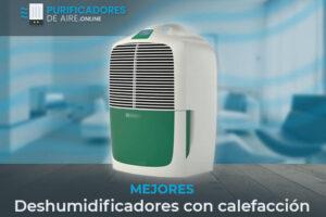 Mejores Deshumidificadores con Calefacción del Mercado