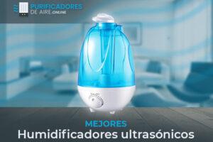 Mejores Humidificadores Ultrasonicos del Mercado