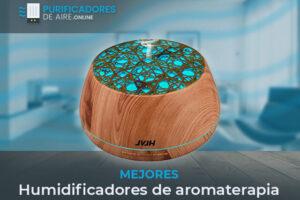 Mejores Humidificadores de Aromaterapia del Mercado